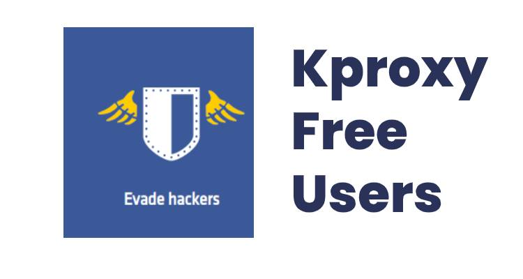 free users kproxy